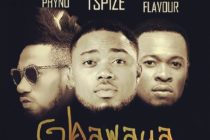 Fresh Music: Tspize – Gbawaya (Remix) ft. Flavour & Phyno